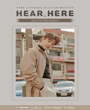 PARK JINYOUNG 2020 FAN MEETING: HEAR, HERE